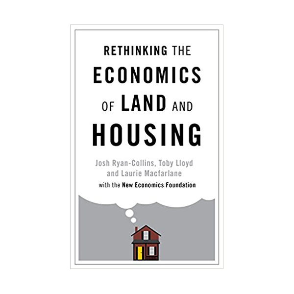 Rethinking economics of land and housing