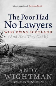 The poor had no lawyers - By Andy Wightman