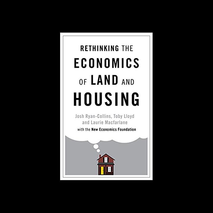 Rethinking economics of land and housing